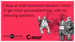 shopping-shop-capitalism-concur-small-business-week-ecards-someecards